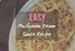 Mushroom Cream Sauce Recipe For Lazy Girls | Mea in Bacolod