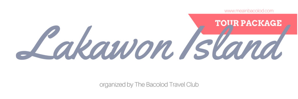 Lakawon Island Tour Package | Mea in Bacolod
