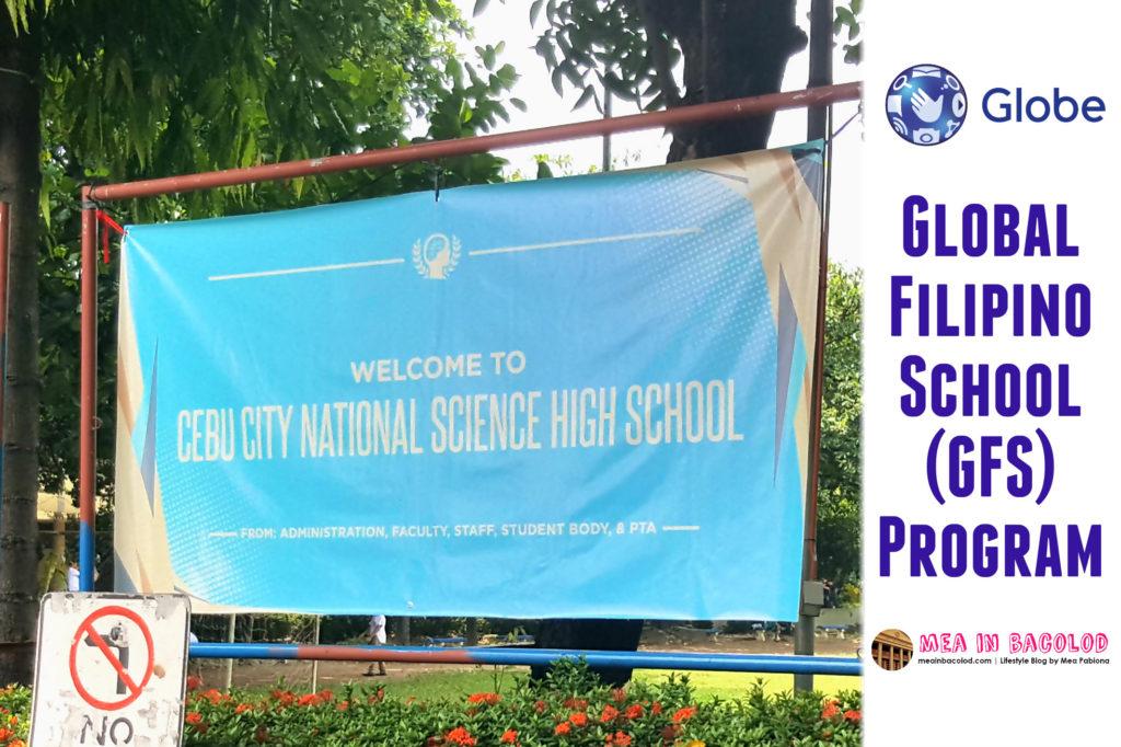 Global Filipino School Program by Globe Telecom | Mea in Bacolod