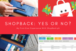My First ShopBack Experience   Mea in Bacolod