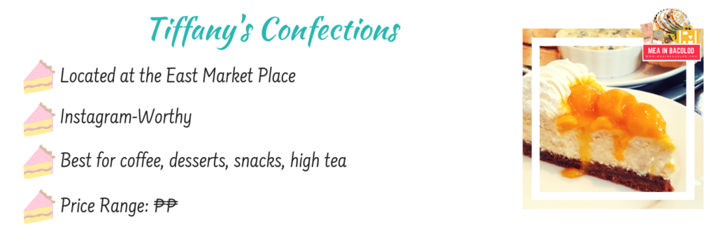 Where to Eat in Bacolod: Tiffany's Confections | Mea in Bacolod